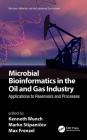 Microbial Bioinformatics in the Oil and Gas Industry: Applications to Reservoirs and Processes Cover Image