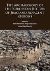 The Archaeology of the Kurdistan Region of Iraq and Adjacent Regions Cover Image