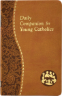 Daily Companion for Young Catholics Cover Image