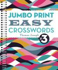 Jumbo Print Easy Crosswords #3 (Large Print Crosswords) Cover Image