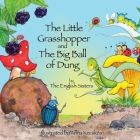 Story Time for Kids with Nlp by the English Sisters: The Little Grasshopper and the Big Ball of Dung Cover Image