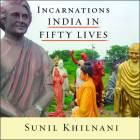 Incarnations: India in Fifty Lives Cover Image