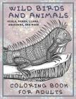 Wild Birds and Animals - Coloring Book for adults - Koala, Panda, Llama, Anaconda, and more Cover Image