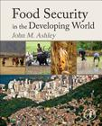 Food Security in the Developing World Cover Image