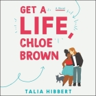 Get a Life, Chloe Brown Cover Image