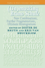 (Un)Masking Bruno Schulz: New Combinations, Further Fragmentations, Ultimate Reintegrations Cover Image
