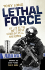 Lethal Force: My Life As the Met's Most Controversial Marksman Cover Image