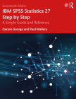 IBM SPSS Statistics 27 Step by Step: A Simple Guide and Reference Cover Image