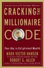 Cracking the Millionaire Code: Your Key to Enlightened Wealth Cover Image