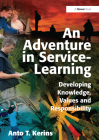 An Adventure in Service-Learning: Developing Knowledge, Values and Responsibility Cover Image