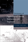 Dictionary of Psychological Testing, Assessment and Treatment: Second Edition Cover Image