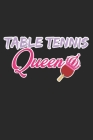 Table Tennis Queen: A5 Notizbuch, 120 Seiten gepunktet punktiert, Königin König Prinzessin Tischtennis Tischtennisspieler Tischtennisverei Cover Image