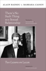 Thereâ (Tm)S No Such Thing as a Sexual Relationship: Two Lessons on Lacan (Insurrections: Critical Studies in Religion) Cover Image