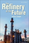 The Refinery of the Future Cover Image