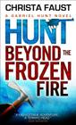 Hunt Beyond the Frozen Fire Cover Image