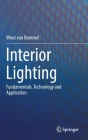 Interior Lighting: Fundamentals, Technology and Application Cover Image