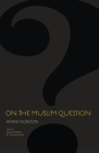 On the Muslim Question (Public Square) Cover Image