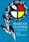 Braid of Feathers: American Indian Law Contemp Tribal Life (American Indian Law and Contemporary Tribal Life) Cover Image