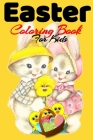 Easter Coloring Book For Kids: Jesus, Religious Bulk ages 2-6, 3-5, With Some Easter Activity Book For Kids Girls And Boys Cover Image