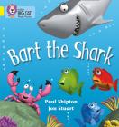Bart the Shark (Collins Big Cat Phonics) Cover Image