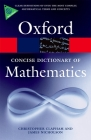 The Concise Oxford Dictionary of Mathematics Cover Image