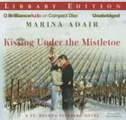 Kissing Under the Mistletoe (St. Helena Vineyard Novels) Cover Image