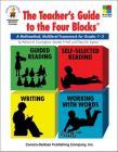 The Teacher's Guide to the Four Blocks(r), Grades 1 - 3: A Multimethod, Multilevel Framework for Grades 1-3 (Four-Blocks Literacy Model) Cover Image