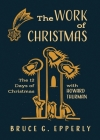 The Work of Christmas: The 12 Days of Christmas with Howard Thurman Cover Image