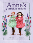 Anne's Kindred Spirits (An Anne Chapter Book #2) Cover Image