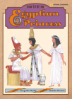 How to Be an Egyptian Princess (How to Be (National Geographic Hardcover)) Cover Image