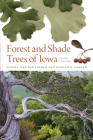 Forest and Shade Trees of Iowa (Bur Oak Guides) Cover Image
