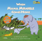 When Mama Mirabelle Comes Home Cover Image