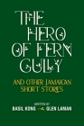 The Hero of Fern Gully Cover Image