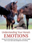 Understanding Your Horse's Emotions Cover Image