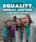 Equality, Social Justice, and Our Future Cover Image
