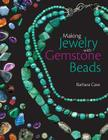 Making Jewellery with Gemstone Beads Cover Image