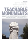 Teachable Monuments: Using Public Art to Spark Dialogue and Confront Controversy Cover Image