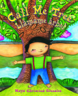 Call Me Tree: Llamame Arbol Cover Image