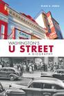 Washington's U Street: A Biography Cover Image