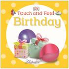 Touch and Feel: Birthday (Touch & Feel) Cover Image