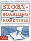 Storyboarding Essentials: SCAD Creative Essentials (How to Translate Your Story to the Screen for Film, TV, and Other Media) Cover Image