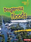 Dangerous Floods Cover Image