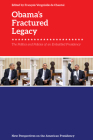 Obama's Fractured Legacy: The Politics and Policies of an Embattled Presidency Cover Image