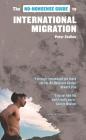 The No-Nonsense Guide to International Migration (No-Nonsense Guides) Cover Image