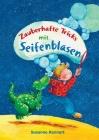 Zauberhafte Tricks mit Seifenblasen Cover Image