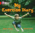 My Exercise Diary (Collins Big Cat) Cover Image