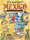 Let's Learn about Mexico: Activity and Coloring Book (Dover Children's Activity Books) Cover Image