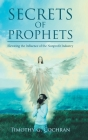 Secrets Of Prophets: Elevating the Influence of the Nonprofit Industry Cover Image