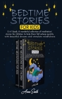 Bedtime stories for kids: 2 in 1 book, A wonderful collection of meditation stories for children to help them fall asleep quickly with beautiful Cover Image