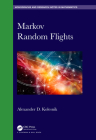 Markov Random Flights (Chapman & Hall/CRC Monographs and Research Notes in Mathemat) Cover Image